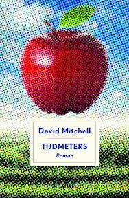 Tijdmeters - David Mitchell (ISBN 9789046817483)