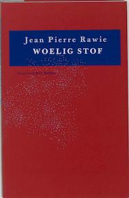 Woelig stof - Jean Pierre Rawie (ISBN 9789035108196)