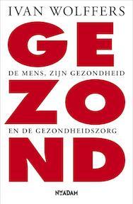 Gezond - Ivan Wolffers (ISBN 9789046809761)