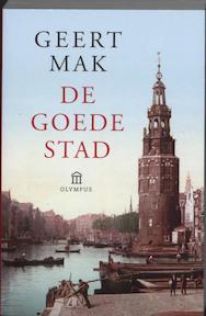De goede stad - Geert Mak (ISBN 9789046701867)