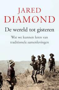 De wereld tot gisteren - Jared Diamond (ISBN 9789000315772)