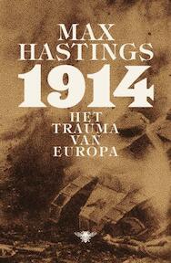 1914 - Max Hastings (ISBN 9789085424031)