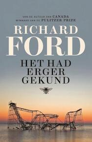 Het had erger gekund - Richard Ford (ISBN 9789085426240)