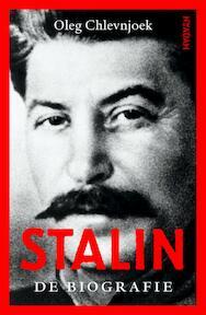 Stalin - Oleg Chlevnjoek (ISBN 9789046818404)