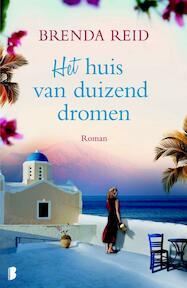 het huis van duizend dromen - Brenda Reid (ISBN 9789022554838)