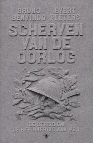 Scherven van de oorlog - Evert Bruno / Peeters Benvindo (ISBN 9789085423249)