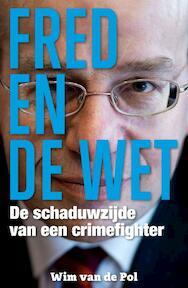 Fred en de wet - Wim van de Pol (ISBN 9789491308130)