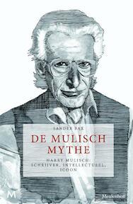 De mulisch Mythe - Sander Bax (ISBN 9789029090513)
