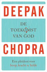 De toekomst van God - Deepak Chopra (ISBN 9789021558646)