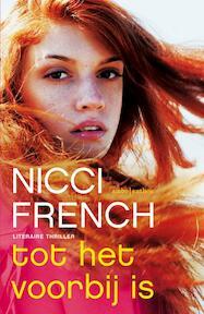 Tot het voorbij is - Nicci French (ISBN 9789026331824)