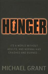 Hunger - Michael Grant (ISBN 9781405253543)
