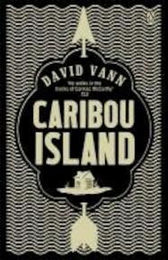 Caribou Island - David Vann (ISBN 9780670918447)