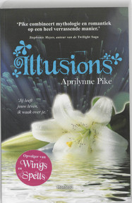 Illusions - Aprilynne Pike (ISBN 9789022326008)