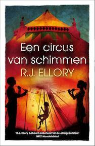 Een circus van schimmen - R.J. Ellory (ISBN 9789026137600)