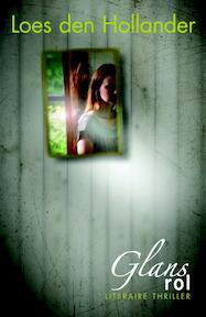 Glansrol - Loes den Hollander (ISBN 9789045200439)