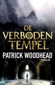 De verboden tempel - Patrick Woodhead (ISBN 9789047511267)