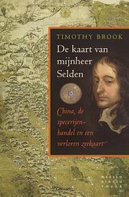De kaart van mijnheer Selden - Timothy Brook (ISBN 9789028426184)