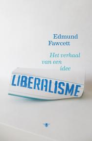 Liberalisme - Edmund Fawcett (ISBN 9789085426509)