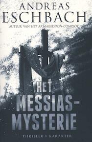 Het messias mysterie - Andreas Eschbach (ISBN 9789045205588)
