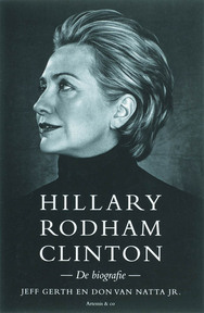 Hillary Rodham Clinton - J. Gerth, D. van Natta Jr. (ISBN 9789047200093)