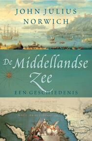 De Middellandse Zee - John Julius Norwich (ISBN 9789023422457)