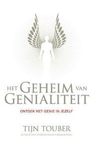 Het geheim van genialiteit - Tijn Touber (ISBN 9789400501584)
