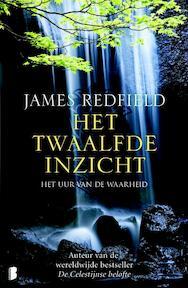 Het twaalfde inzicht - James Redfield (ISBN 9789022558676)