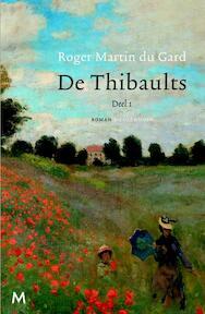 De thibaults deel 1 - Roger Martin Du Gard (ISBN 9789029087353)