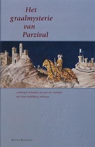 Het graalmysterie van Parzival - Benita Kleiberg (ISBN 9789067323284)