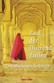 Zaal der duizend zuilen - Tim MackIntosch-Smith (ISBN 9789045012087)