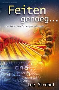 Feiten genoeg - L. Strobel (ISBN 9789060677902)