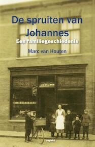 De spruiten van Johannes - Marc van Houten (ISBN 9789461533494)