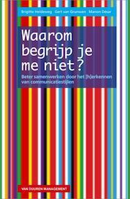 Waarom begrijp je me niet? - Brigitte Heldeweg, Gert van Grunsven, Manon Desar, Manon Désar (ISBN 9789089650283)
