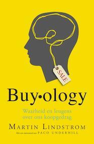 Buyology - Martin Lindstrom (ISBN 9789400501386)