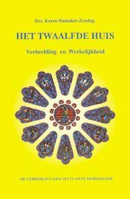 Het twaalfde huis - K.M. Hamaker-Zondag (ISBN 9789063781910)