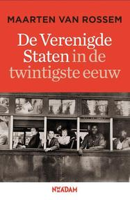 De Verenigde Staten in de twintigste eeuw - Maarten van Rossem (ISBN 9789046806388)