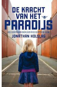 De kracht van het paradijs - Jonathan Holslag (ISBN 9789085425298)