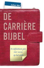 De carrièrebijbel - J. Mai (ISBN 9789022994764)