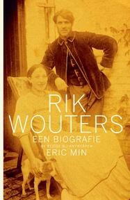 Rik Wouters - Eric Min (ISBN 9789085423379)