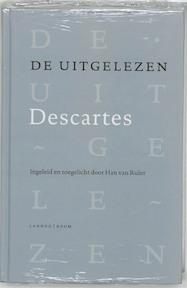 De uitgelezen Descartes - R. Descartes, Han van Ruler (ISBN 9789020953206)
