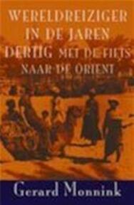 Wereldreiziger in de jaren dertig - G. Monnink (ISBN 9789038910468)