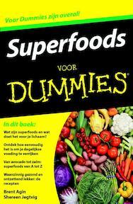 Superfoods voor Dummies - Brent Agin, Shereen Jegtvig (ISBN 9789045351353)