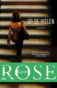 Op de hielen - Karen Rose (ISBN 9789026138539)