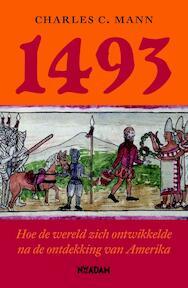 1493 - Charles C. Mann (ISBN 9789046810347)
