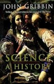 Science: A History - John Gribbin (ISBN 9780140297416)