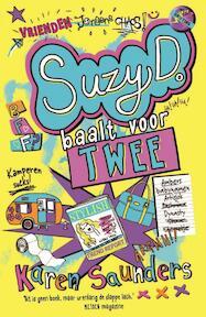 Suzy D. 2 - Suzy D. baalt voor twee - Karen Saunders (ISBN 9789026138973)