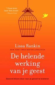 De helende werking van je geest - Lissa Rankin (ISBN 9789400506244)