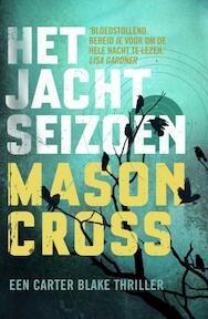 Het jachtseizoen - Mason Cross (ISBN 9789024570188)