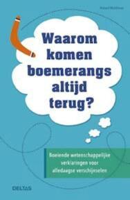 Waarom komen boemerangs altijd terug? - Robert Matthews (ISBN 9789044744675)