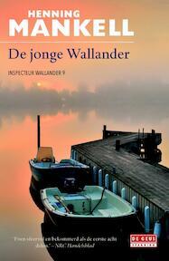 De jonge Wallander - Henning Mankell (ISBN 9789044505894)